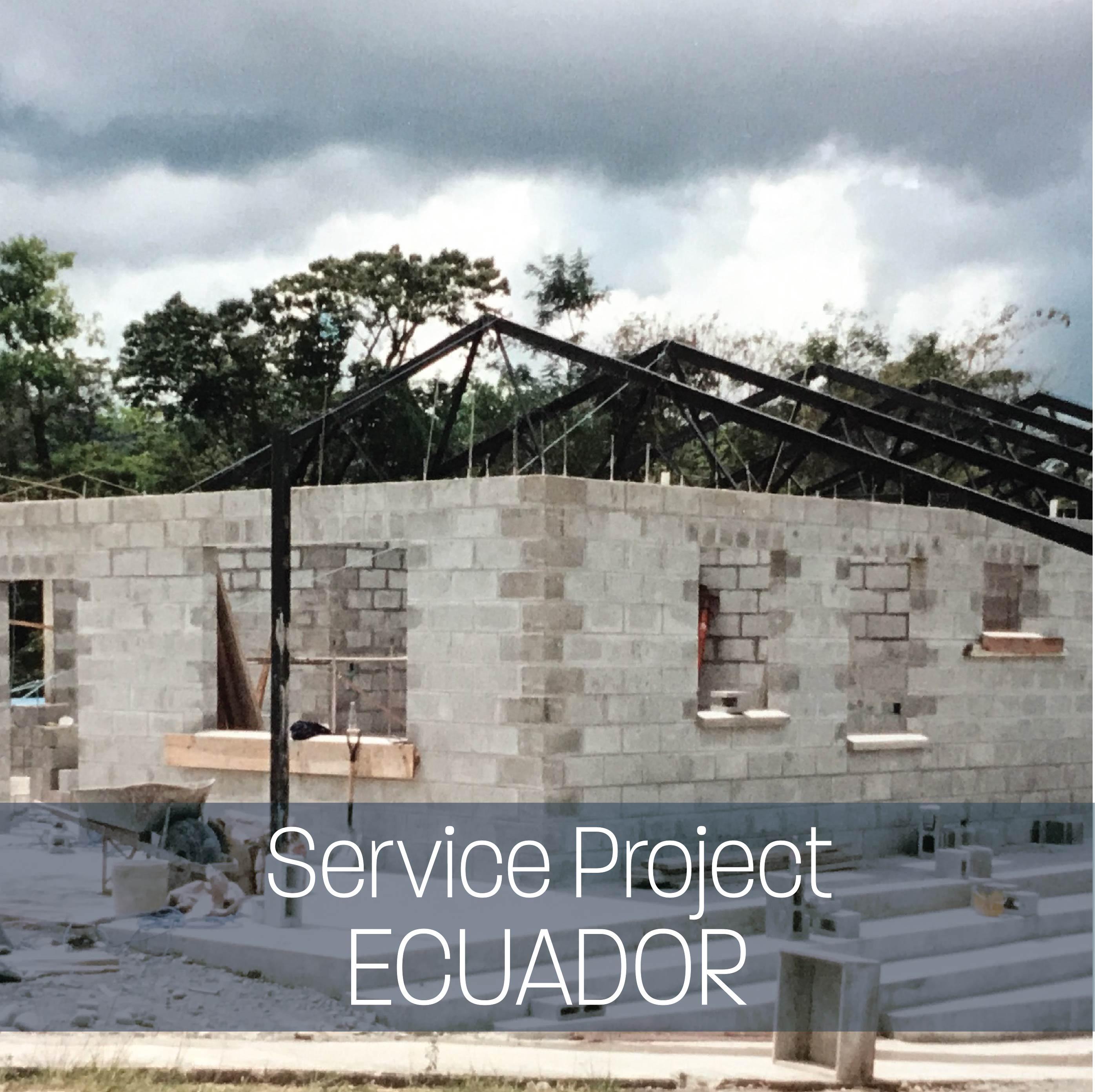 Service Project: Ecuador